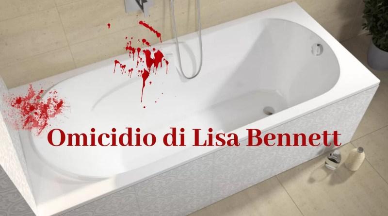 Omicidio di Lisa Bennett