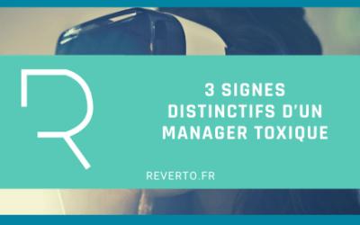 3 signes distinctifs d'un manager toxique
