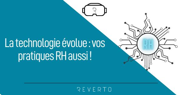 La technologie évolue vos pratiques RH aussi !