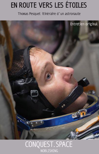 entretien_Thomas_Pesquet_conquest.space