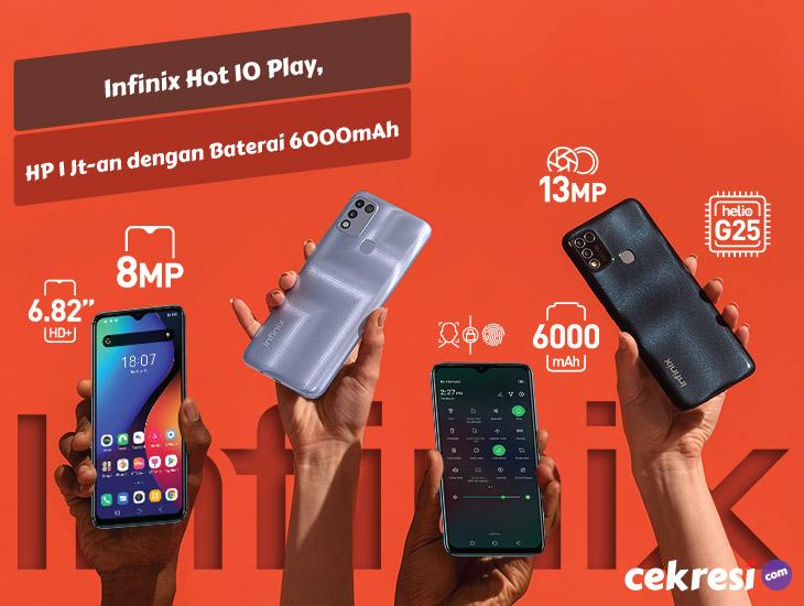 Infinix Hot 10 Play, HP 1Jutaan dengan Baterai 6000mAh