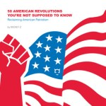 50 AMERICAN REVOLUTIONS YOU'RE NOT SUPPOSED TO KNOW - Reclaiming American Patriotism