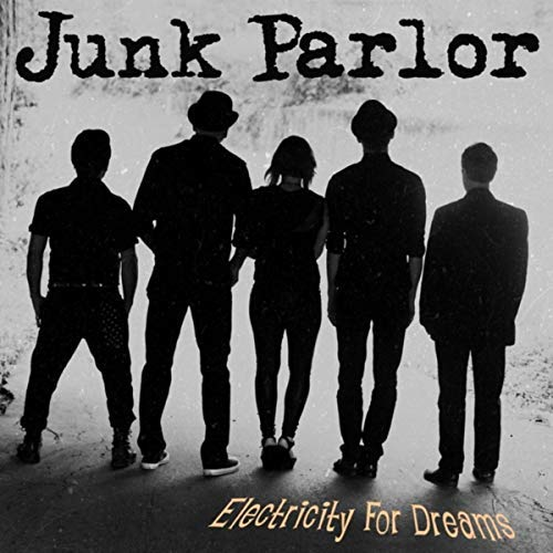 Electricity For Dreams, by Junk Parlor.