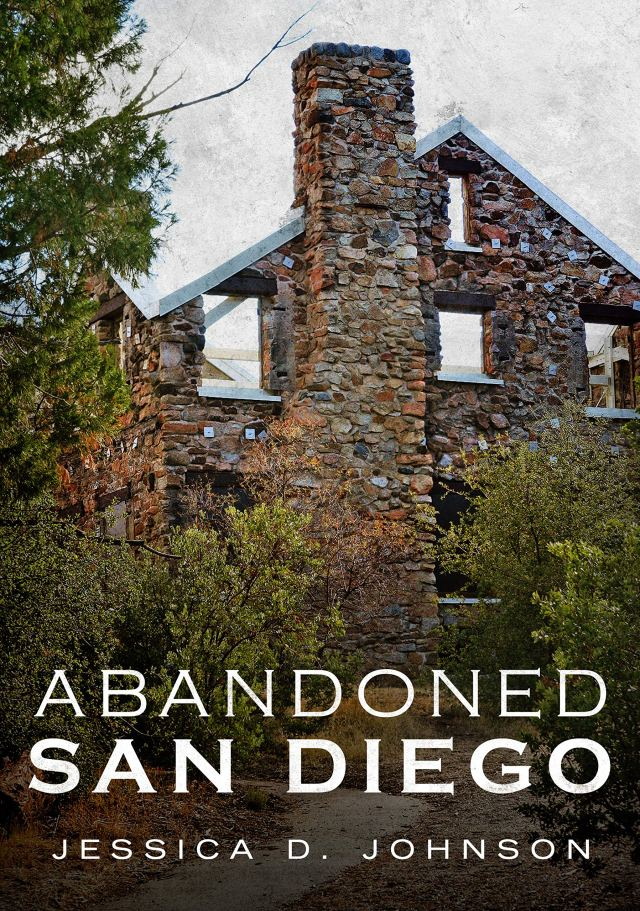 ABANDONED SAN DIEGO book cover