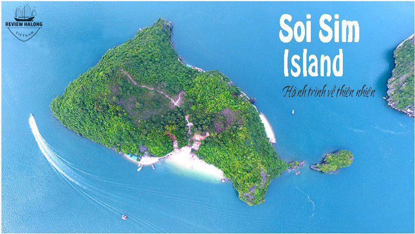 [TUYẾN 2] Đảo Soi Sim – hành trình về với thiên nhiên đích thực
