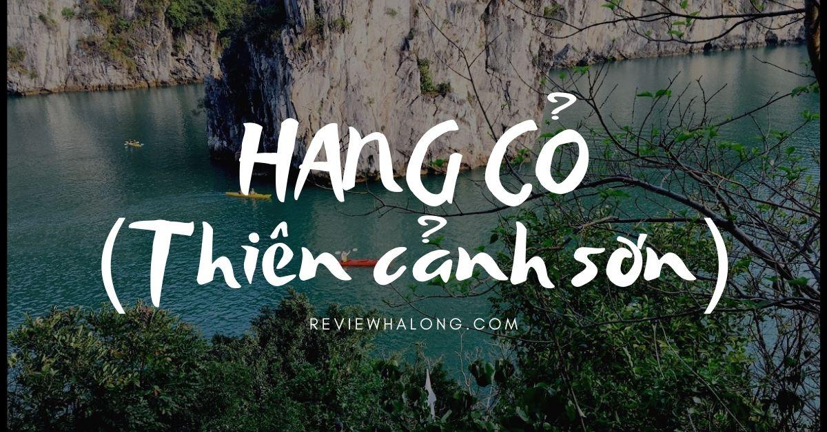 Hang Cỏ – Thiên Cảnh Sơn, ngọn núi thiên đường