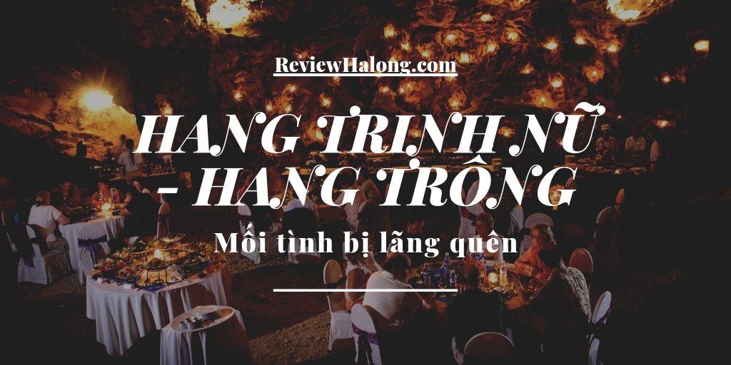Hang Trống – Hang Trinh Nữ, mối tình bị lãng quên