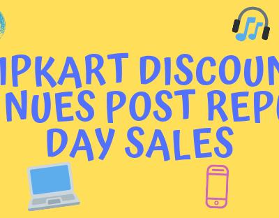 Flipkart Dsicount Continues Post Republic Day Sale