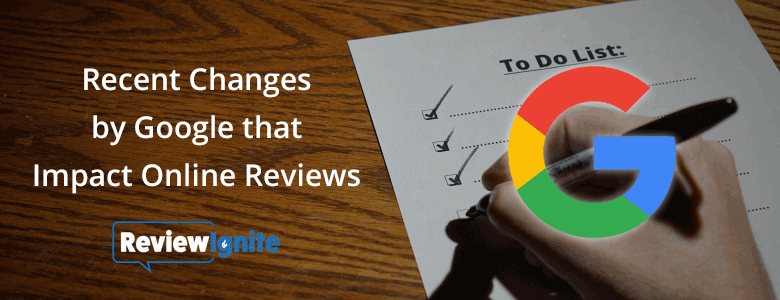 Recent Changes by Google that Impact Online Reviews