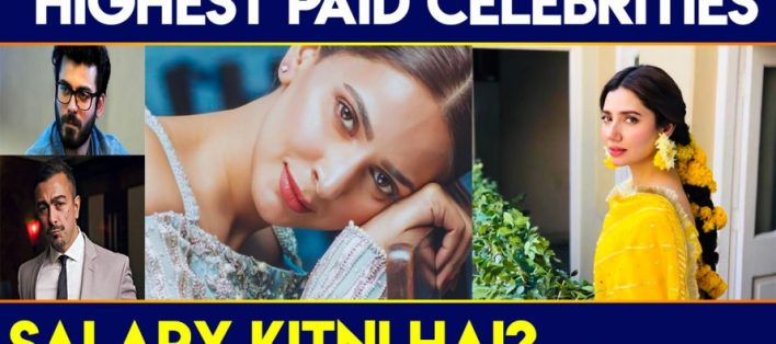 Highest Paid Pakistani Celebrities
