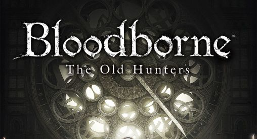 Bloodborne_TheOldHunters_Title