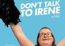 Don't Talk To Irene – Trailer