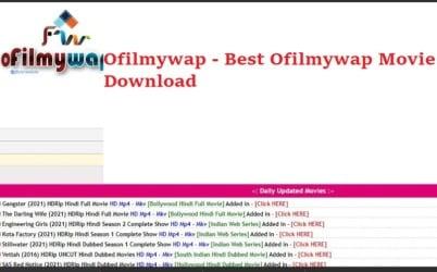 Ofilmywap 2021 - Best Ofilmywap Movie Download