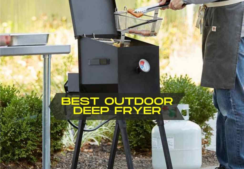 Best Outdoor Deep Fryer
