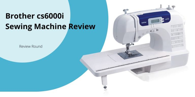Brother CS6000i Sewing and Quilting Machine Reviews