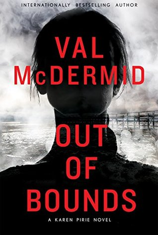 Cheri Reviews Out of Bounds by Val McDermid