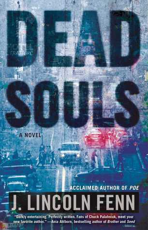 Cheri Reviews Dead Souls by J. Lincoln Fenn