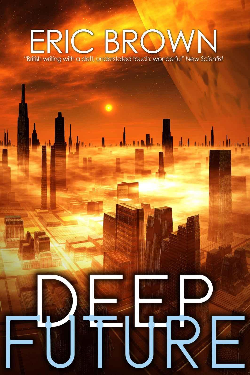 Deep Future