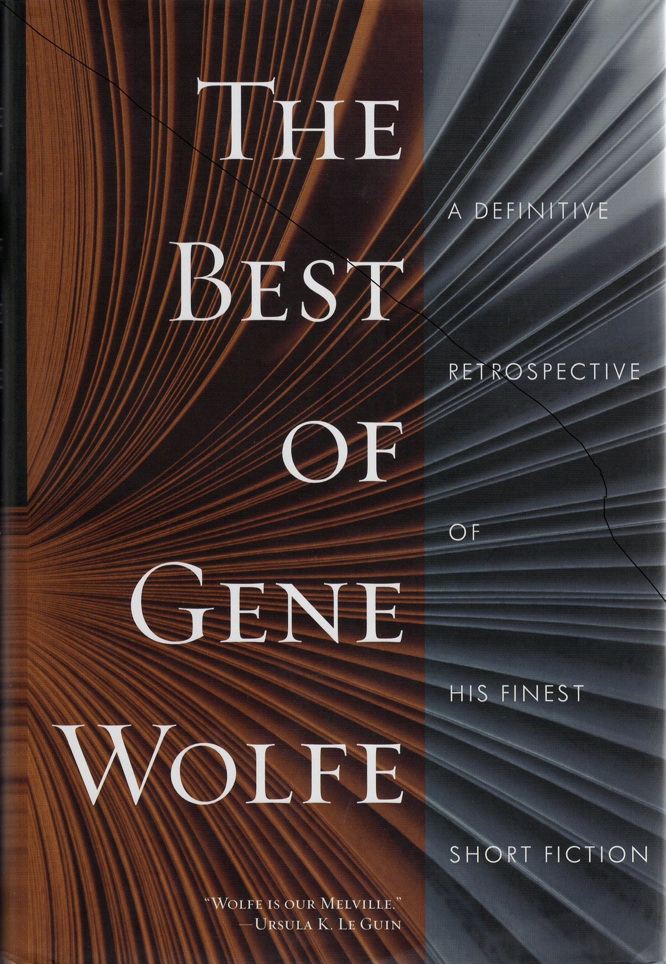 The Best of Gene Wolfe: A Definitive Retrospective of His Finest Short Fiction
