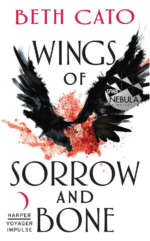 Wings of Sorrow and Bone