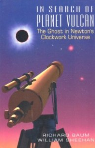 In Search of the Planet Vulcan: The Ghost in Newton's Clockwork Universe