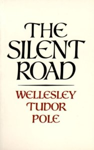 Silent Road - Tudor Pole
