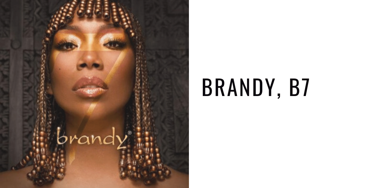 Album Review: Brandy, B7