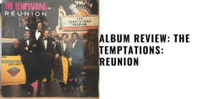 The Temptations: Reunion