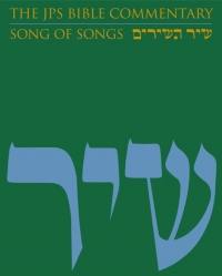 """The JPS Bible Commentary: Song of Songs"""" by Michael Fishbane"""