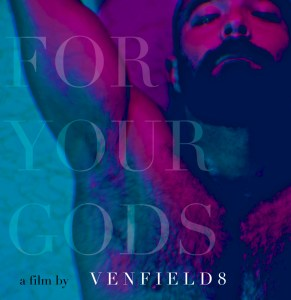 for your gods poster