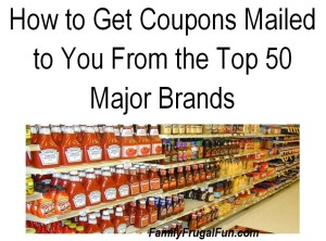 50 Companies That Will Send You Money Saving Coupons!