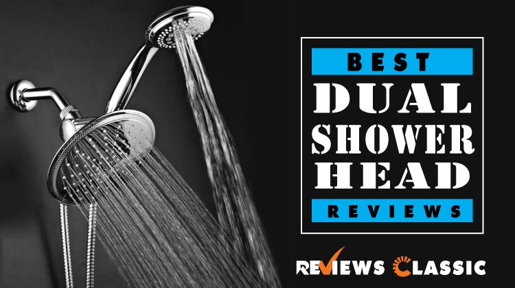 Best-Dual-Shower-Head-Reviews