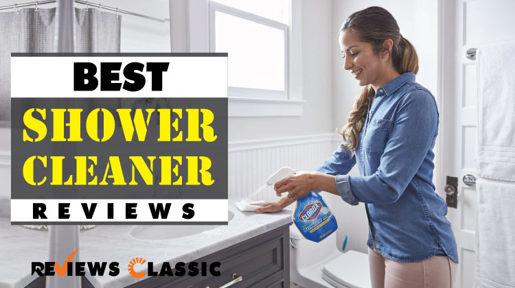 Best-Shower-Cleaner-Reviews