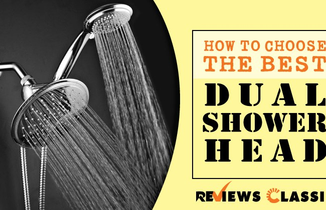 How-To-Choose-The-Best-Dual-Shower-Head