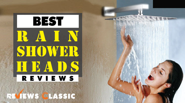 Best Rain Shower Heads Reviews
