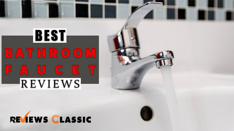 Recommended] Best Bathroom Faucets In 2018 | Reviews & Guide on