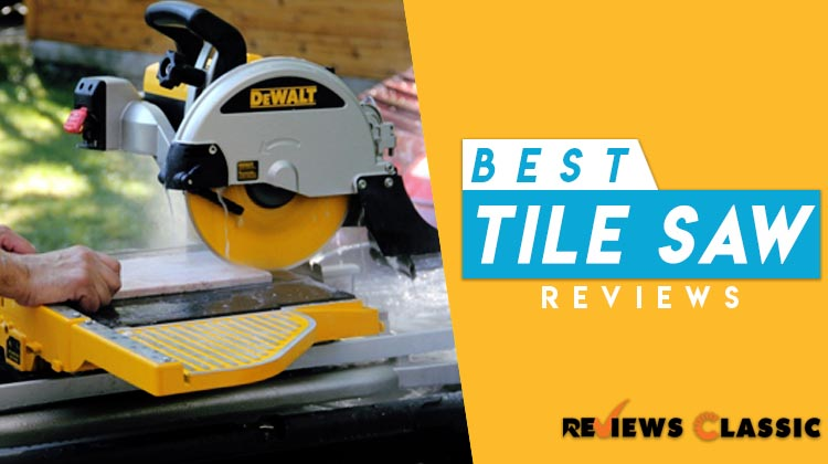 Recommended Best Tile Saw Review Guide In Reviews Classic - Dewalt wet saw pump