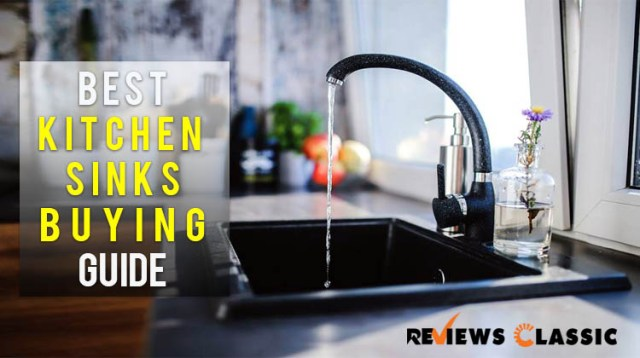 Best kitchen sinks buying guide
