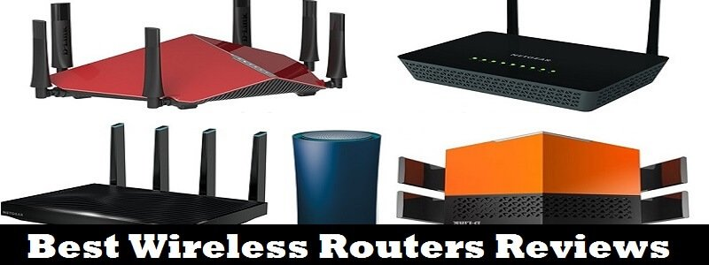 Best Wireless Routers 2017 Reviews – Top 10 Best Routers