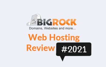 BigRock Web Hosting Review 2021: BigRock WordPress Review 2021(Pros & Cons)