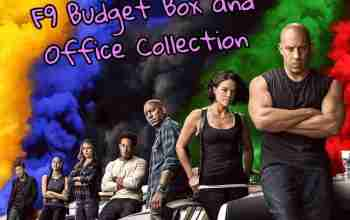 Fast & Furious 9 Budget & Box Office Collection 2021