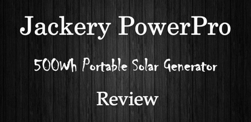 Jackery PowerPro 500Wh Quiet Portable Solar Power Station Review