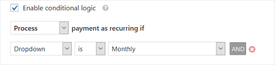 Add conditional logic to the recurring payment form.