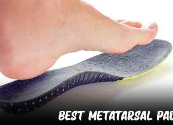 Best Metatarsal Pads
