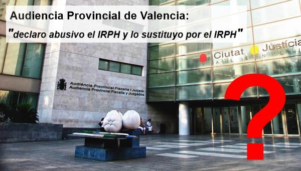 Audiencia Provincial de Valencia el #IRPH