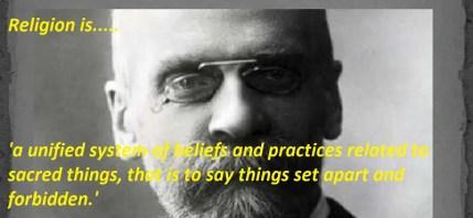 Emile Durkheim's Perspective on Religion