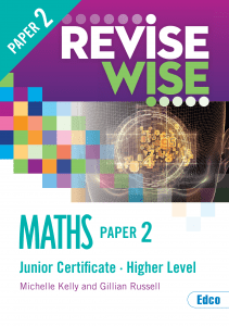 Revise Wise Maths Higher Level Paper 2 Junior Certificate Maths Exams