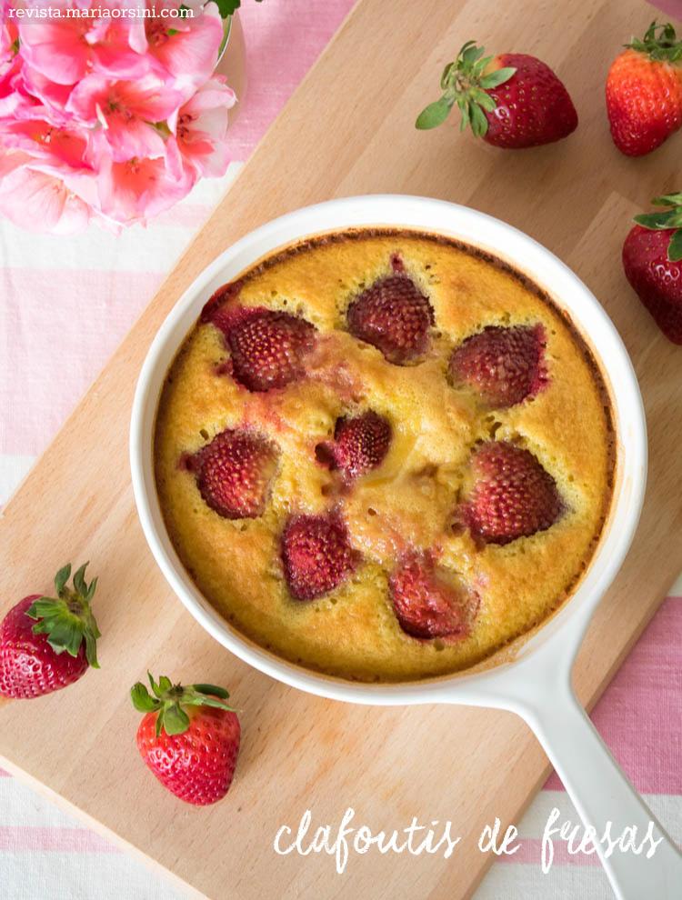 Receta de clafoutis de fresas, un postre fácil y romántico en Maria Orsini.