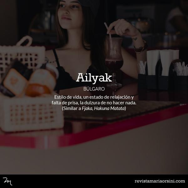 Ailyak - Palabras deliciosas sin traducción