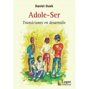 Adole Ser de Daniel Duek